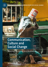 Communication, Culture and Social Change Meaning, Co-option and Resistance