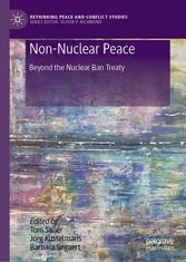 Non-Nuclear Peace Beyond the Nuclear Ban Treaty