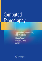 Computed Tomography Approaches, Applications, and Operations