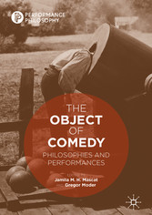 The Object of Comedy Philosophies and Performances