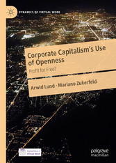 Corporate Capitalism's Use of Openness Profit for Free?