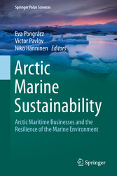 Arctic Marine Sustainability Arctic Maritime Businesses and the Resilience of the Marine Environment