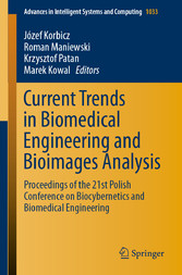 Current Trends in Biomedical Engineering and Bioimages Analysis Proceedings of the 21st Polish Conference on Biocybernetics and Biomedical Engineering