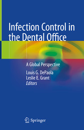 Infection Control in the Dental Office A Global Perspective