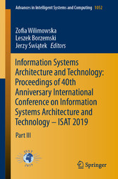 Information Systems Architecture and Technology: Proceedings of 40th Anniversary International Conference on Information Systems Architecture and Technology - ISAT 2019 Part III