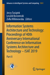 Information Systems Architecture and Technology: Proceedings of 40th Anniversary International Conference on Information Systems Architecture and Technology - ISAT 2019 Part II