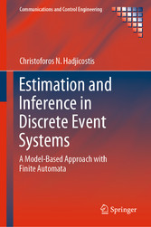 Estimation and Inference in Discrete Event Systems A Model-Based Approach with Finite Automata