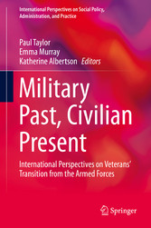 Military Past, Civilian Present International Perspectives on Veterans' Transition from the Armed Forces
