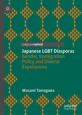 Japanese LGBT Diasporas Gender, Immigration Policy and Diverse Experiences