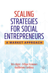 Scaling Strategies for Social Entrepreneurs A Market Approach