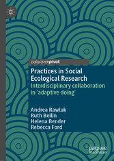 Practices in Social Ecological Research Interdisciplinary collaboration in 'adaptive doing'