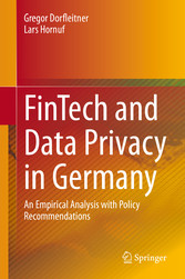 FinTech and Data Privacy in Germany An Empirical Analysis with Policy Recommendations