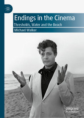 Endings in the Cinema Thresholds, Water and the Beach