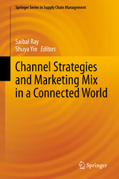 Channel Strategies and Marketing Mix in a Connected World