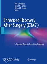 Enhanced Recovery After Surgery A Complete Guide to Optimizing Outcomes