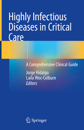 Highly Infectious Diseases in Critical Care A Comprehensive Clinical Guide
