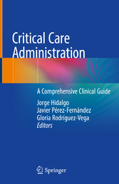 Critical Care Administration A Comprehensive Clinical Guide