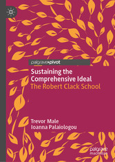 Sustaining the Comprehensive Ideal The Robert Clack School
