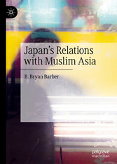 Japan's Relations with Muslim Asia