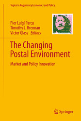The Changing Postal Environment Market and Policy Innovation