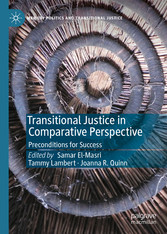 Transitional Justice in Comparative Perspective Preconditions for Success