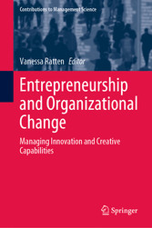 Entrepreneurship and Organizational Change Managing Innovation and Creative Capabilities