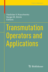 Transmutation Operators and Applications