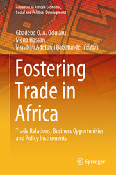 Fostering Trade in Africa Trade Relations, Business Opportunities and Policy Instruments