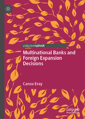 Multinational Banks and Foreign Expansion Decisions