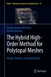 The Hybrid High-Order Method for Polytopal Meshes Design, Analysis, and Applications