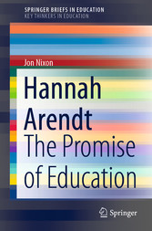 Hannah Arendt The Promise of Education