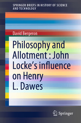Philosophy and Allotment : John Locke's influence on Henry L. Dawes