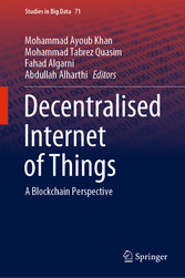 Decentralised Internet of Things A Blockchain Perspective