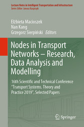 Nodes in Transport Networks - Research, Data Analysis and Modelling 16th Scientific and Technical Conference 'Transport Systems. Theory and Practice 2019', Selected Papers