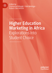 Higher Education Marketing in Africa Explorations into Student Choice