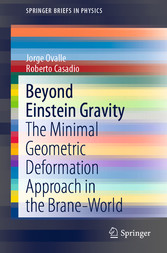 Beyond Einstein Gravity The Minimal Geometric Deformation Approach in the Brane-World