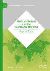 Weak Institutions and the Governance Dilemma Gaps as Traps