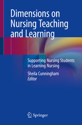Dimensions on Nursing Teaching and Learning Supporting Nursing Students in Learning Nursing