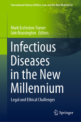 Infectious Diseases in the New Millennium Legal and Ethical Challenges