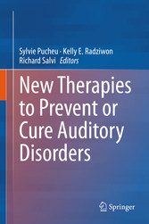 New Therapies to Prevent or Cure Auditory Disorders