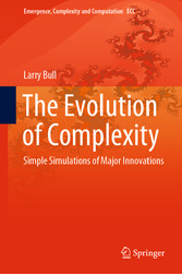 The Evolution of Complexity Simple Simulations of Major Innovations