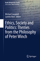 Ethics, Society and Politics: Themes from the Philosophy of Peter Winch