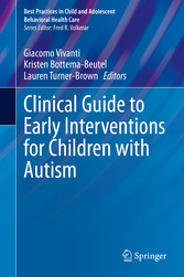 Clinical Guide to Early Interventions for Children with Autism