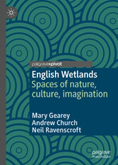 English Wetlands Spaces of nature, culture, imagination