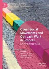 Queer Social Movements and Outreach Work in Schools A Global Perspective