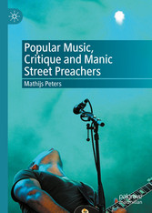Popular Music, Critique and Manic Street Preachers