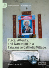 Place, Alterity, and Narration in a Taiwanese Catholic Village