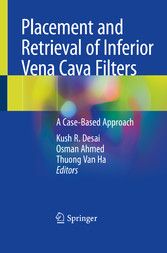Placement and Retrieval of Inferior Vena Cava Filters A Case-Based Approach
