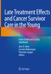 Late Treatment Effects and Cancer Survivor Care in the Young From Childhood to Early Adulthood