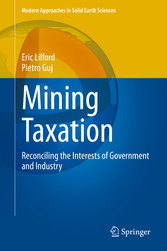 Mining Taxation Reconciling the Interests of Government and Industry